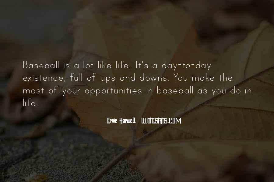 Make The Most Of Your Day Quotes #706461