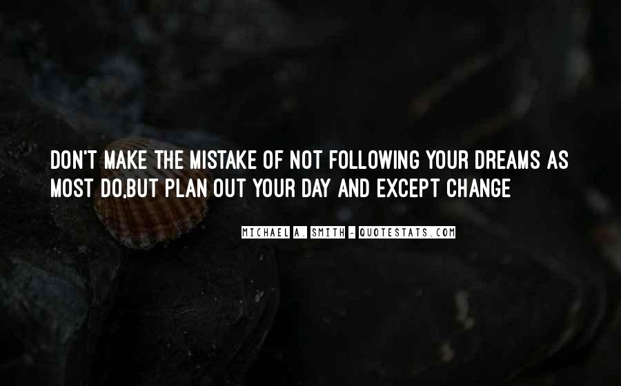 Make The Most Of Your Day Quotes #721051