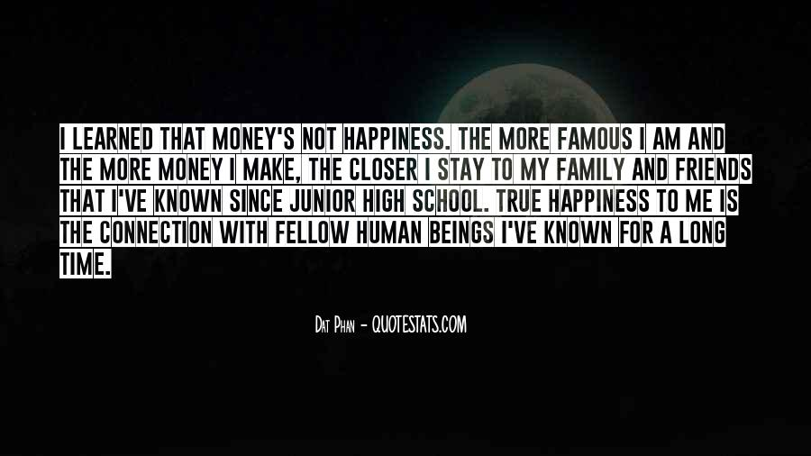 Make Time For Family And Friends Quotes #1314266