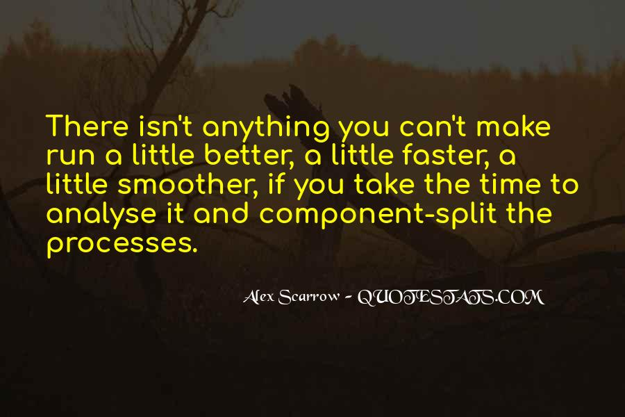 Make Time Go Faster Quotes #63896