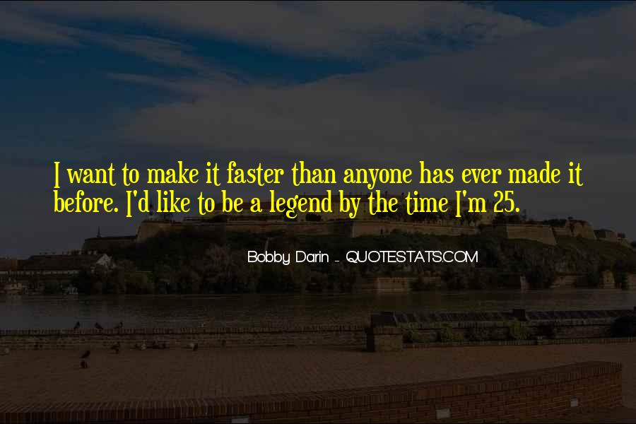 Make Time Go Faster Quotes #900802