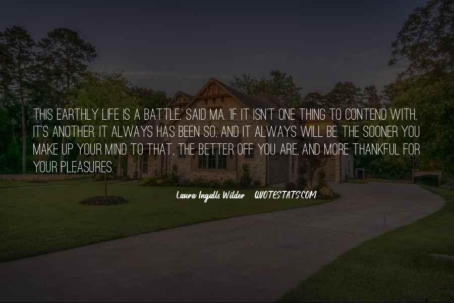 Make Your Life Better Quotes #1061571