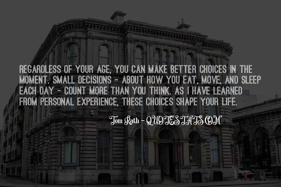 Make Your Life Better Quotes #1126501
