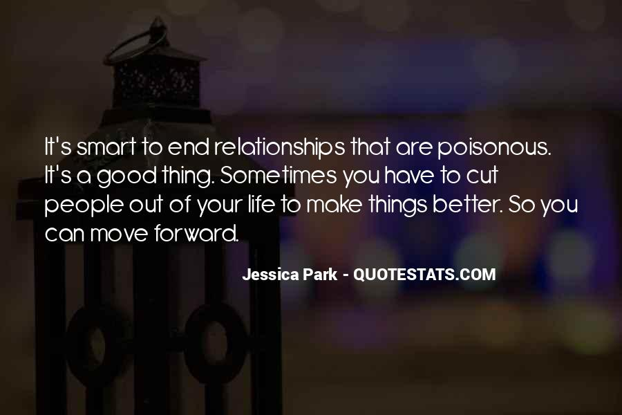 Make Your Life Better Quotes #1200579