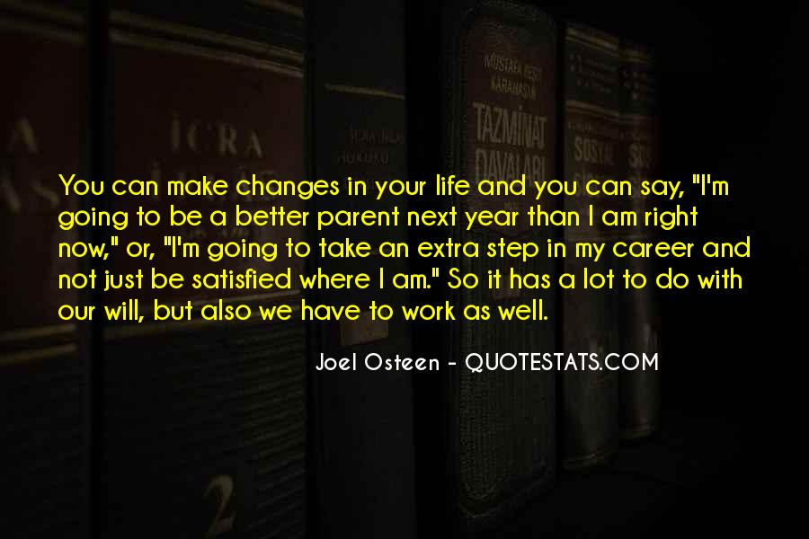 Make Your Life Better Quotes #174580
