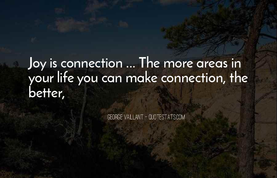 Make Your Life Better Quotes #240187
