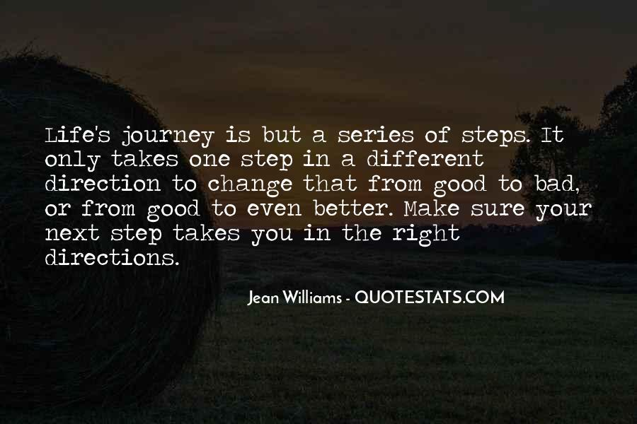 Make Your Life Better Quotes #368443