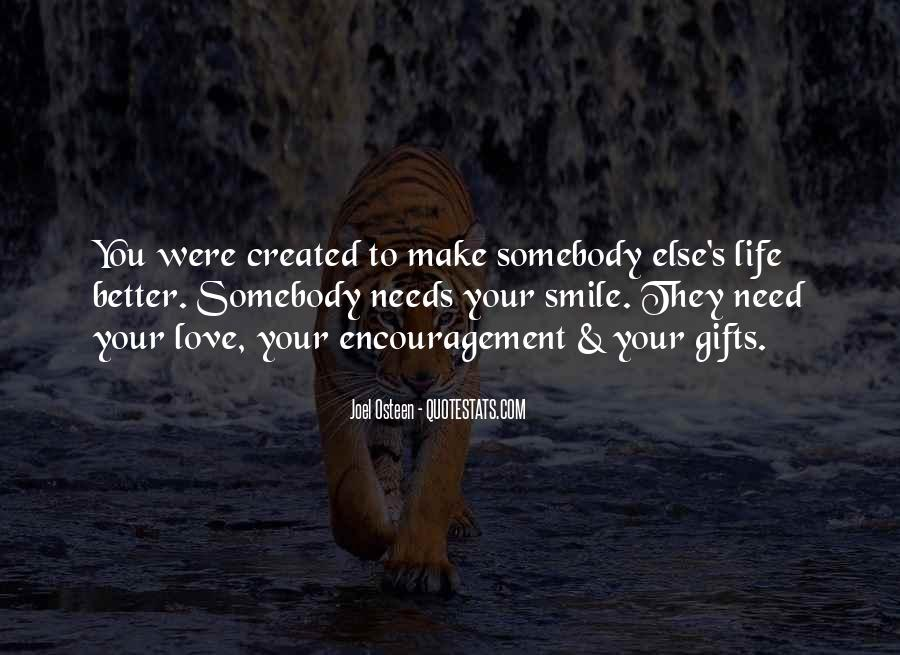 Make Your Life Better Quotes #660009
