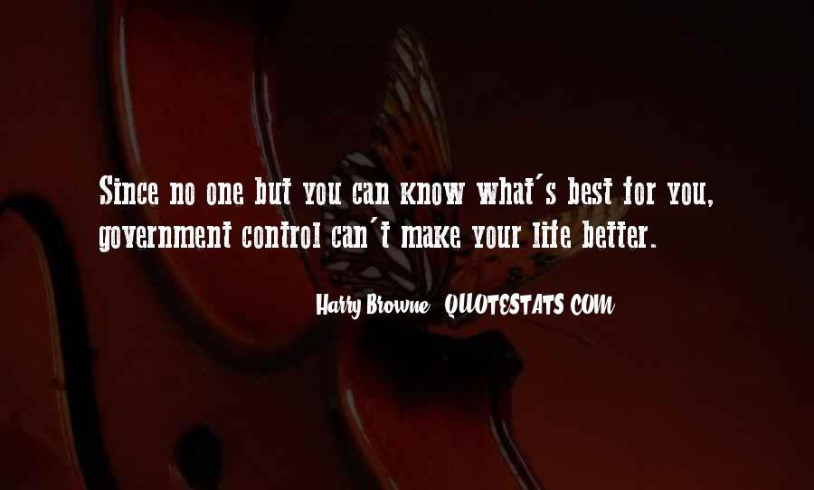 Make Your Life Better Quotes #66073