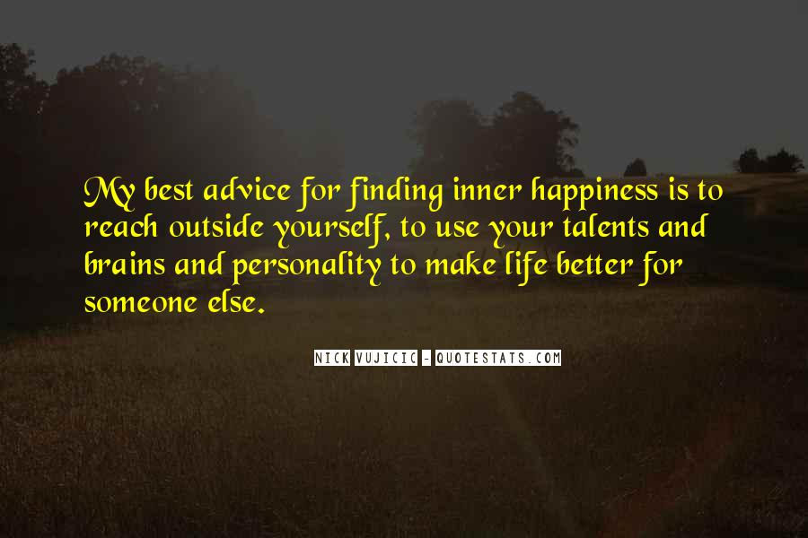 Make Your Life Better Quotes #81770