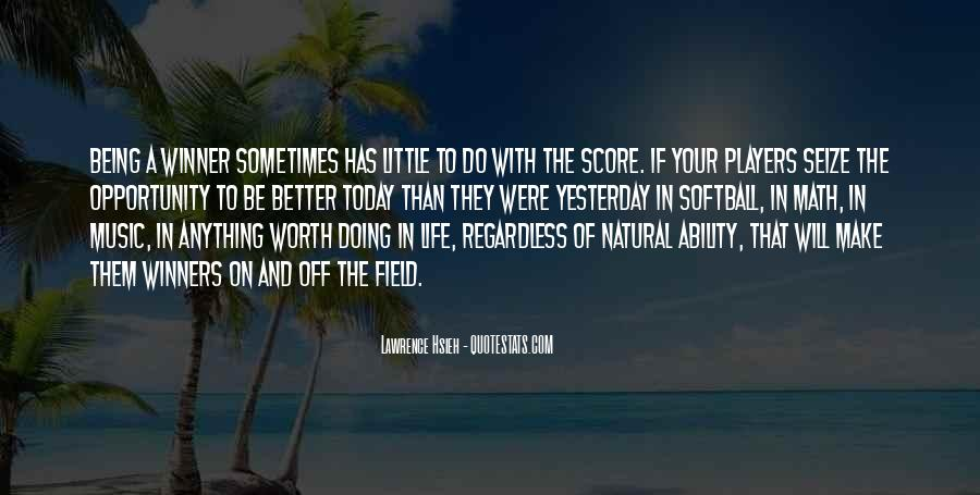 Make Your Life Better Quotes #883873