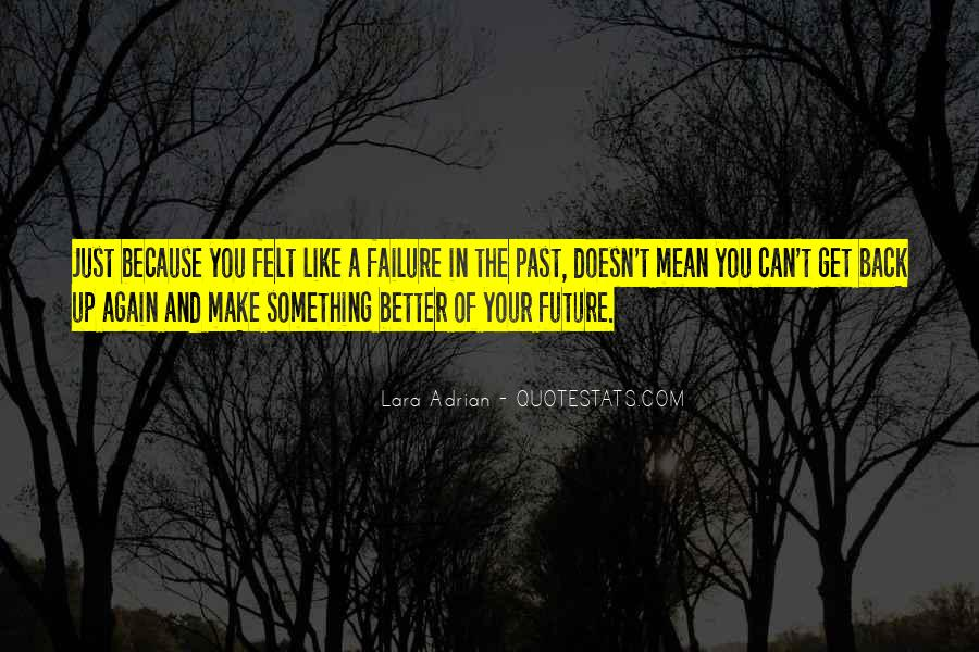 Make Your Life Better Quotes #915258
