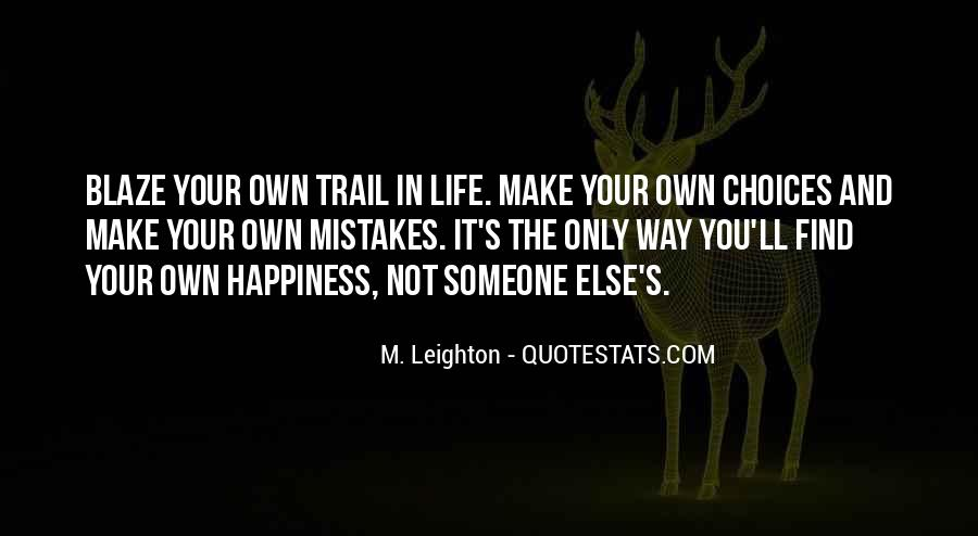 Make Your Life Quotes #1289
