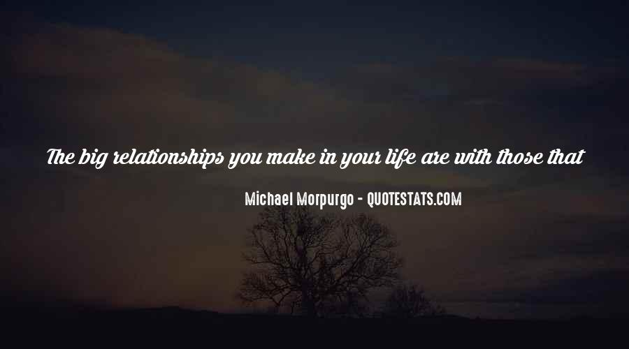 Make Your Life Quotes #13761