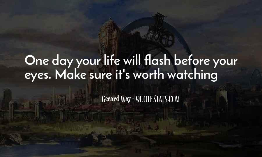 Make Your Life Quotes #18427