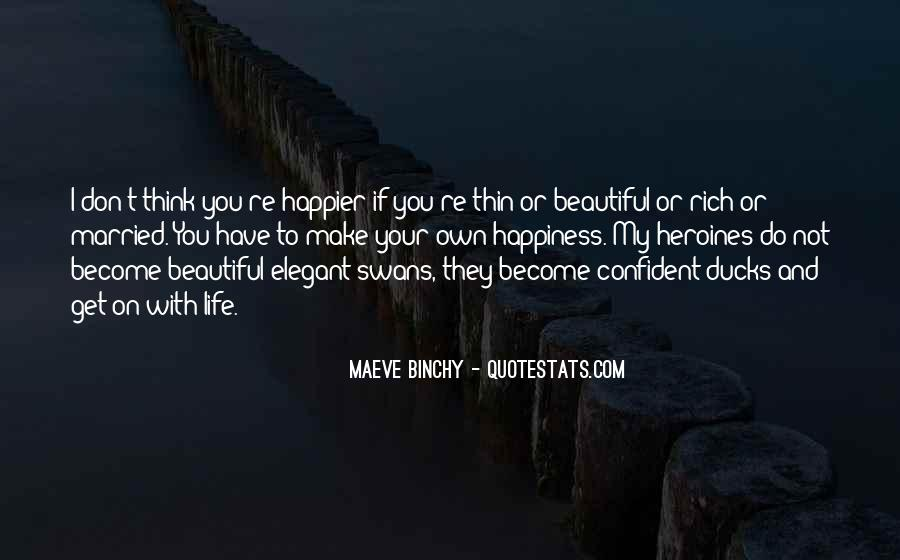 Make Your Life Quotes #23251