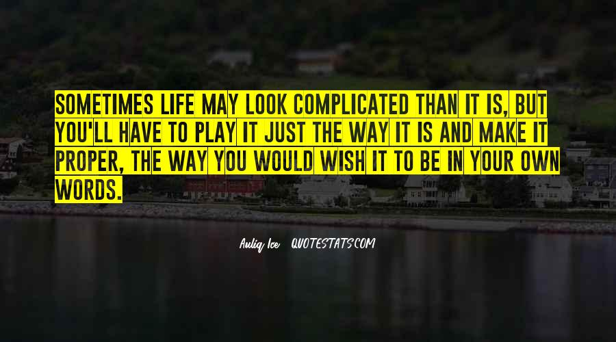 Make Your Life Quotes #28556