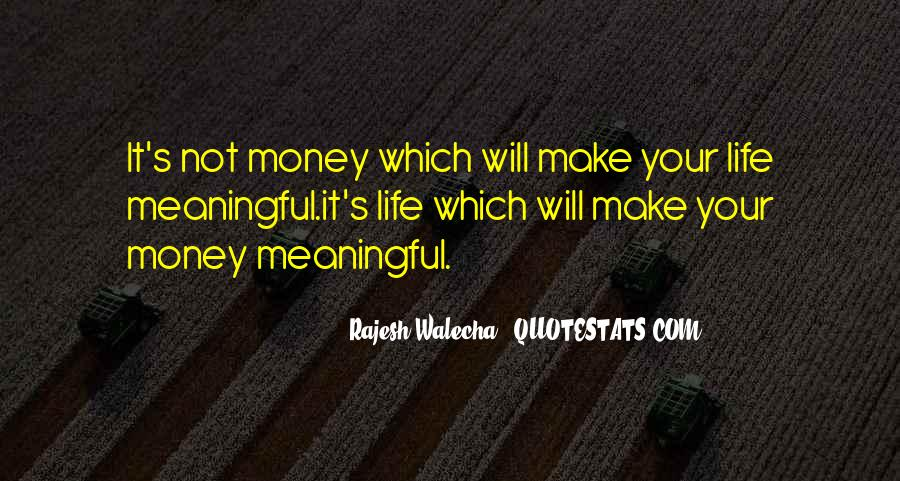 Make Your Life Quotes #38894