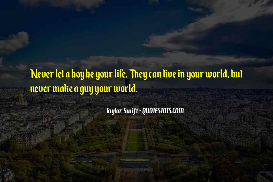 Make Your Life Quotes #42780