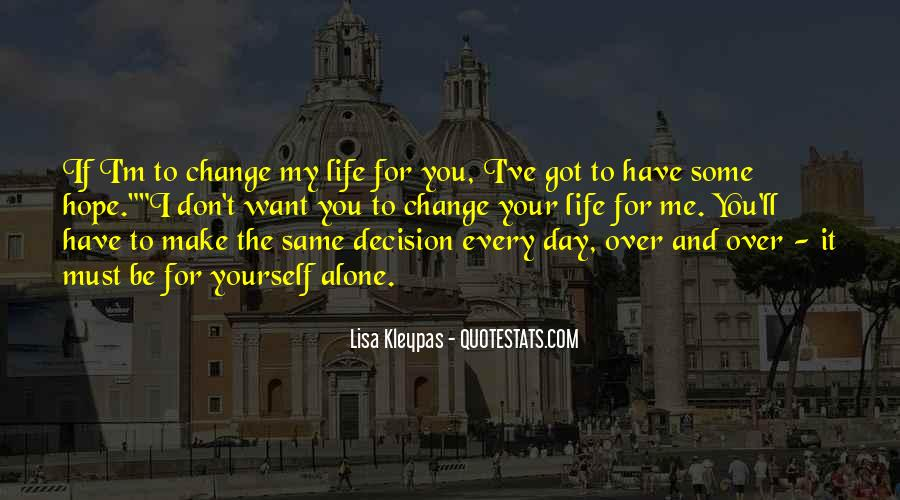 Make Your Life Quotes #67382