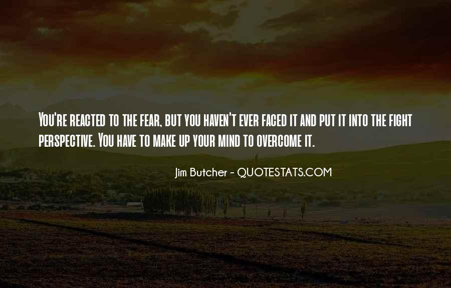 Make Your Mind Up Quotes #1038959