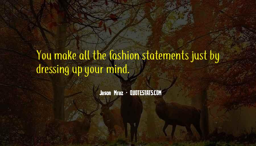 Make Your Mind Up Quotes #1098276
