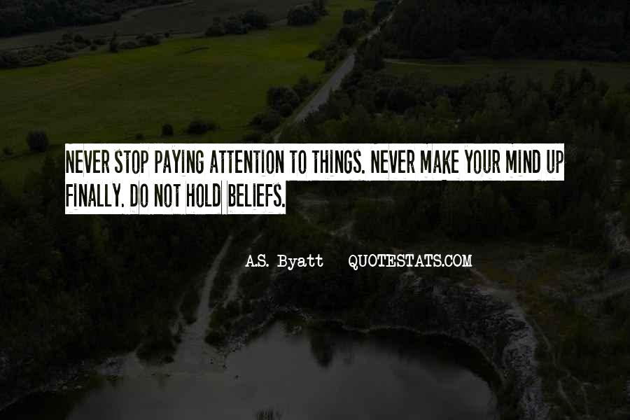 Make Your Mind Up Quotes #212109