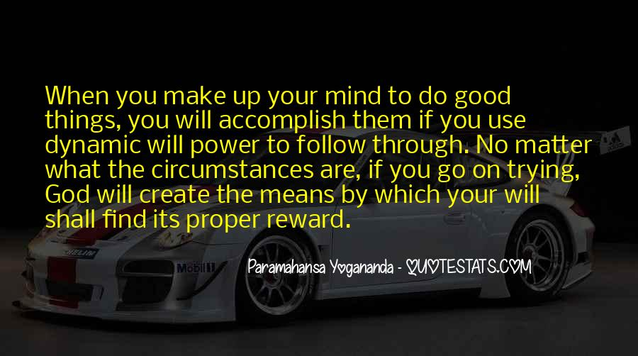Make Your Mind Up Quotes #236754