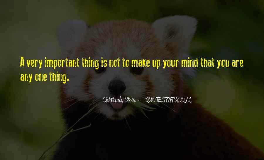 Make Your Mind Up Quotes #318582