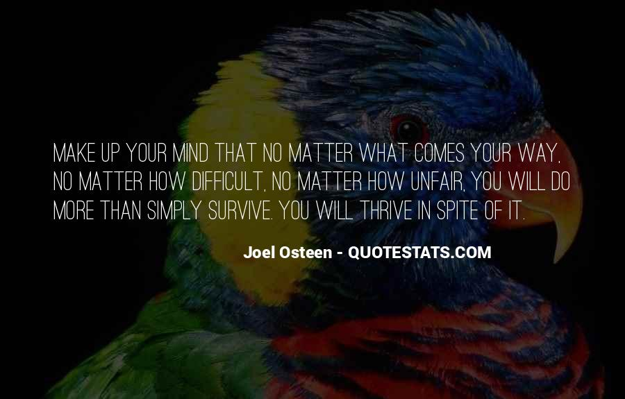 Make Your Mind Up Quotes #461465