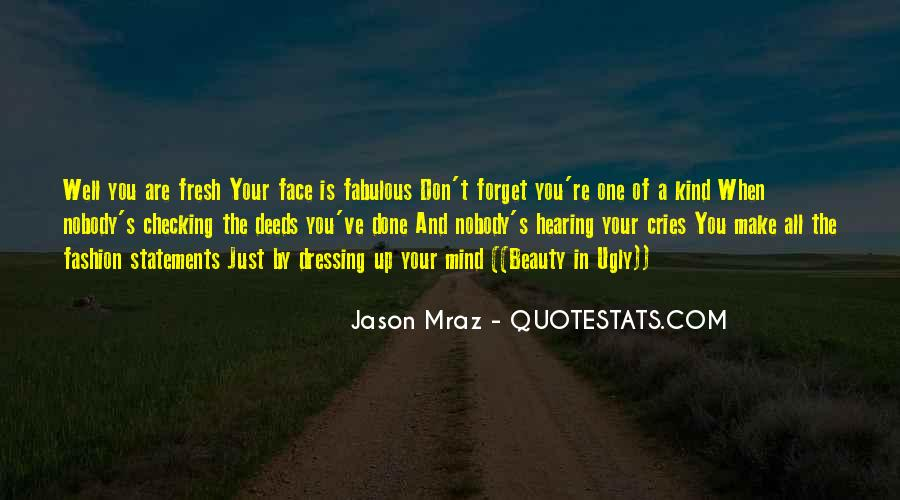 Make Your Mind Up Quotes #472982