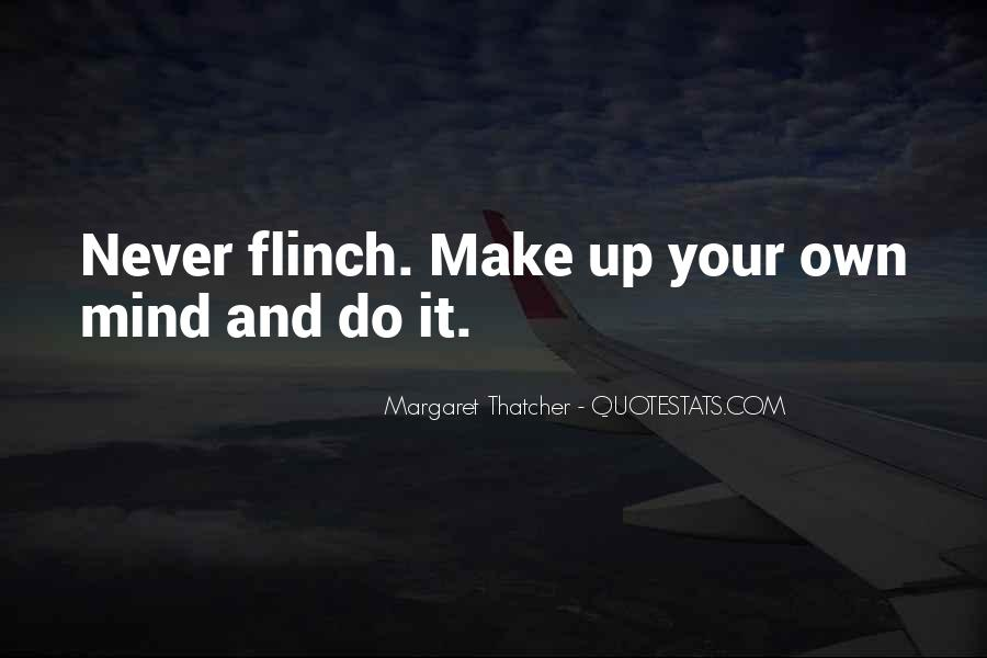 Make Your Mind Up Quotes #731973