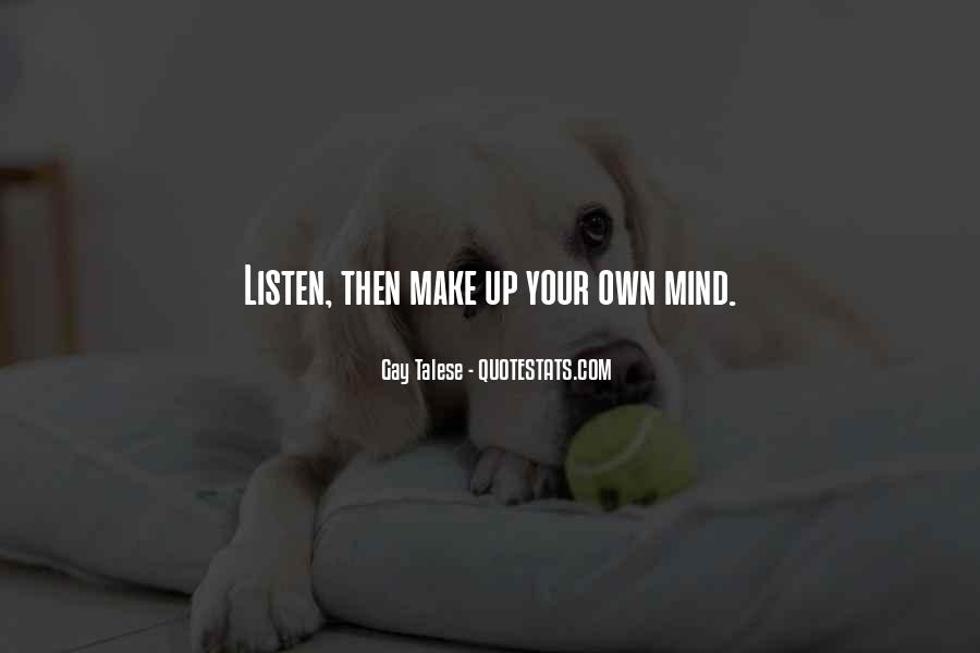 Make Your Mind Up Quotes #732487