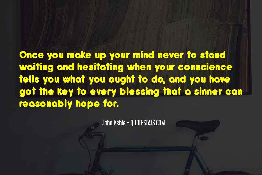 Make Your Mind Up Quotes #941342