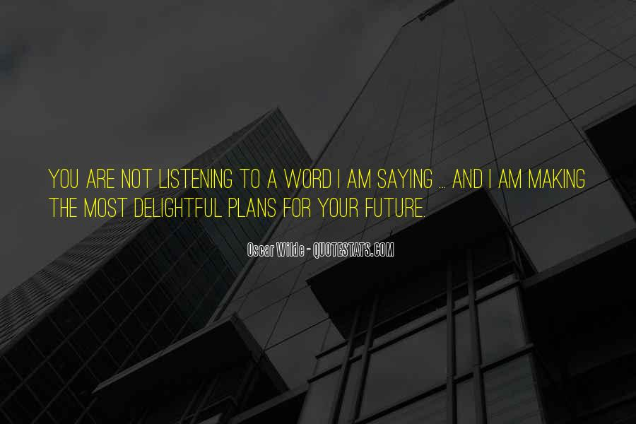 Making Future Plans Quotes #215132