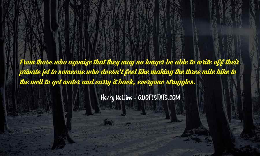 Making It Through Struggles Quotes #194658