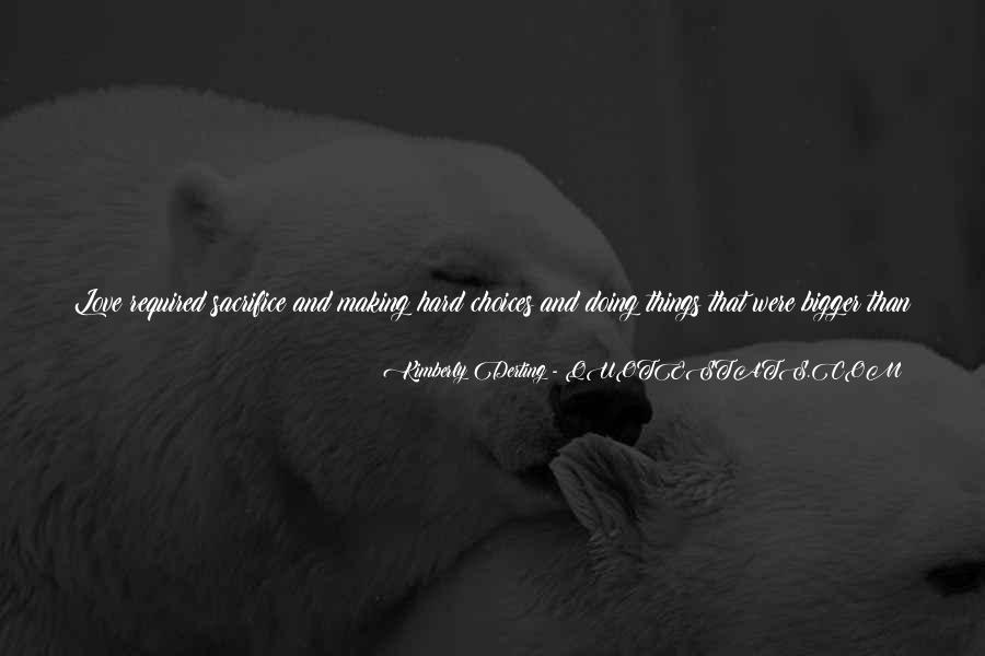 Making Love Out Of Nothing At All Quotes #10894