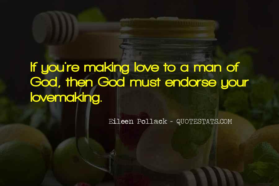 Making Love Out Of Nothing At All Quotes #5757