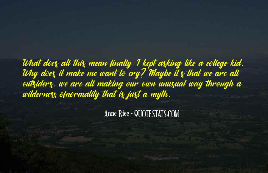 Making Me Cry Quotes #480352