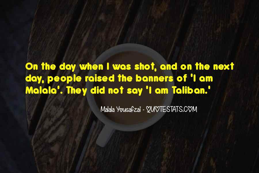 Malala Taliban Quotes #284941
