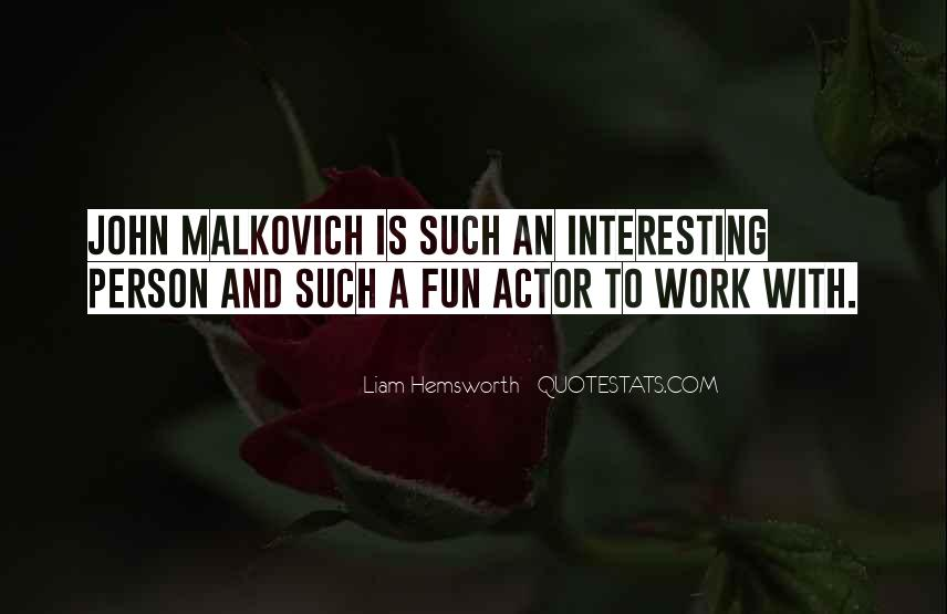 Malkovich Quotes #1020465