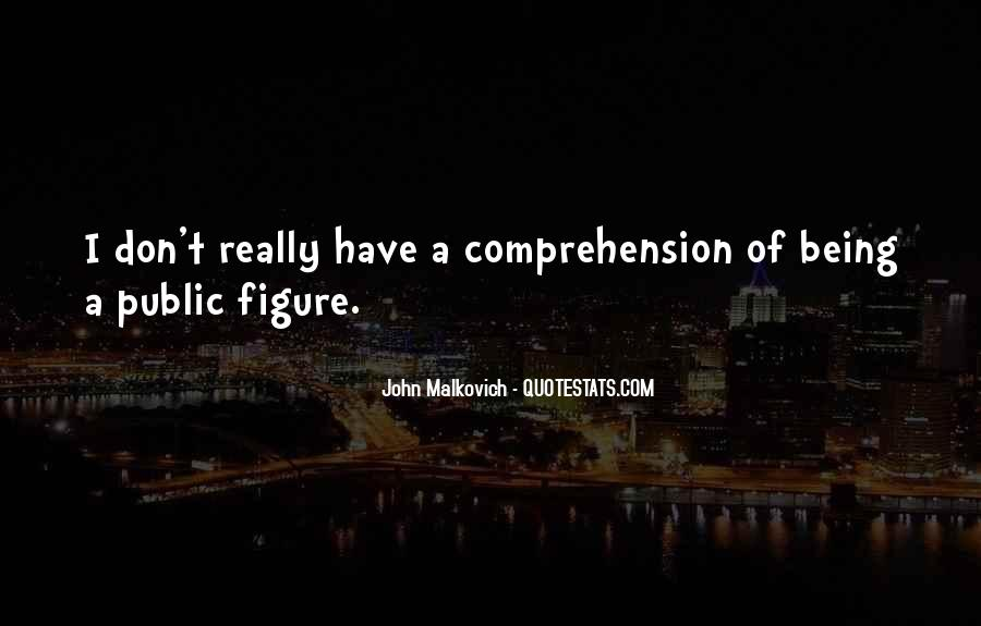 Malkovich Quotes #1112485