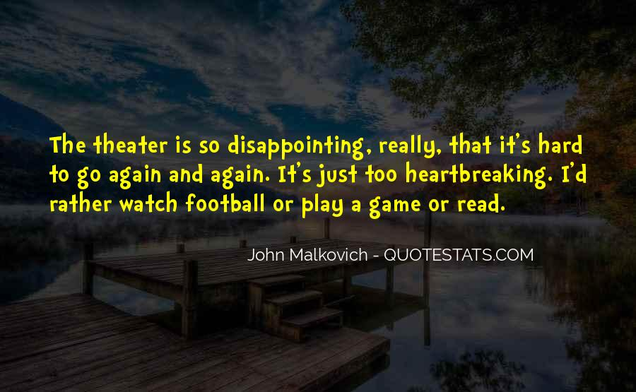 Malkovich Quotes #1114878