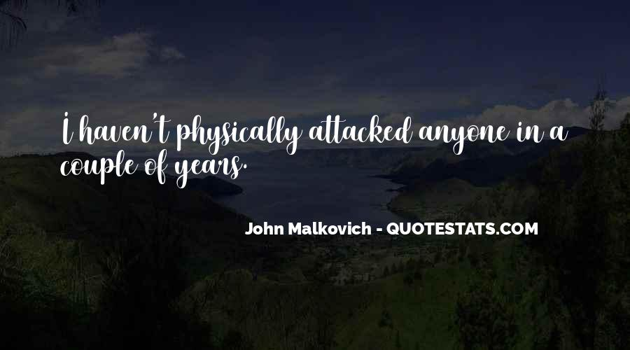 Malkovich Quotes #1175839