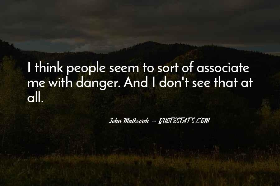 Malkovich Quotes #1243749