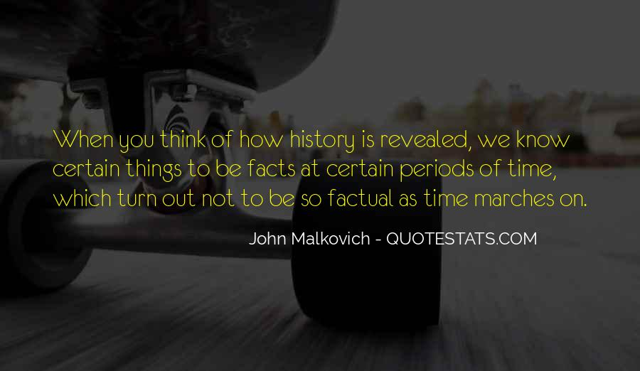 Malkovich Quotes #145826