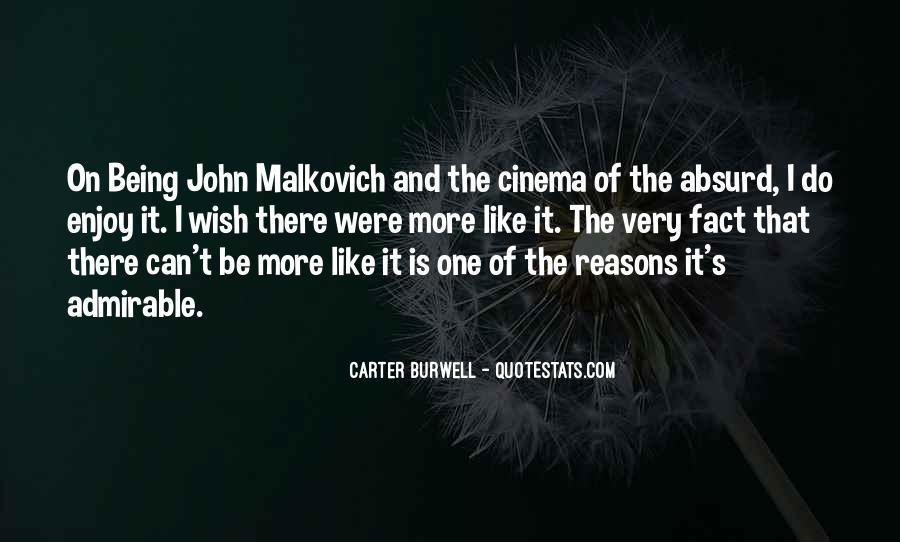 Malkovich Quotes #310897
