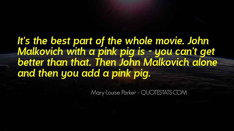 Malkovich Quotes #350778