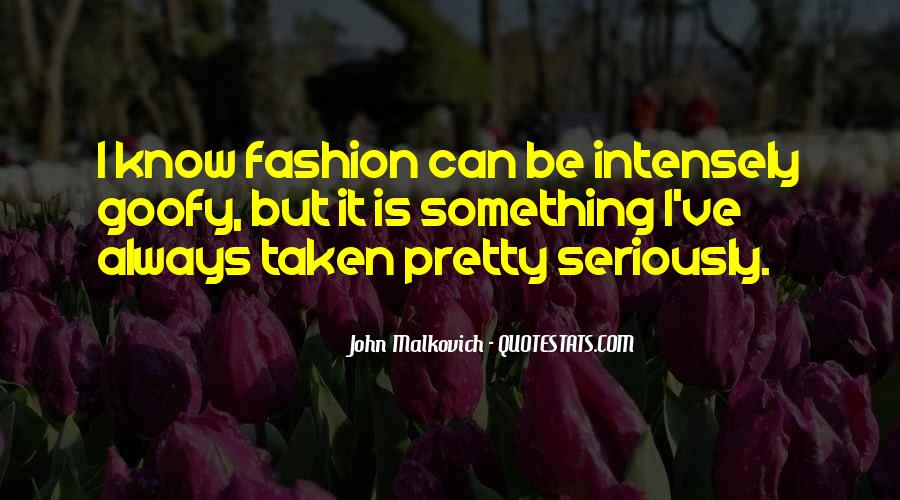 Malkovich Quotes #361682