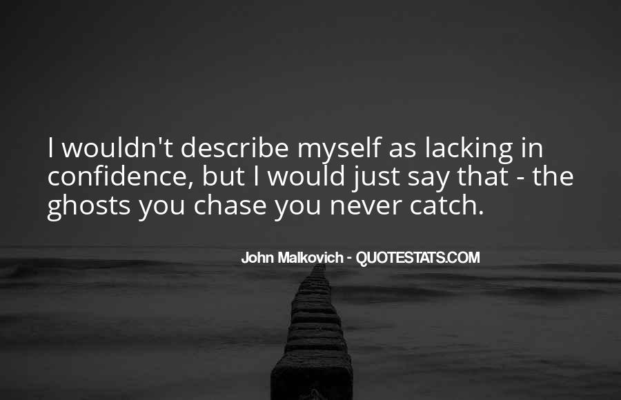 Malkovich Quotes #399677